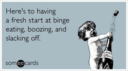 eating-drinking-boozing-lazy-resolution-new-years-ecards-someecards